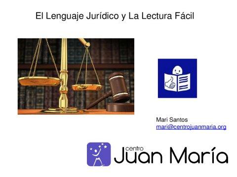 A linguaxe xurídica e a lectura fácil: a primeira sentenza en lectura fácil  - Xornada sobre a Lei 10/2014, de accesibilidade de Galicia, e a Convención internacional sobre persoas con discapacidade 2006: aplicación e control polas administracións públicas